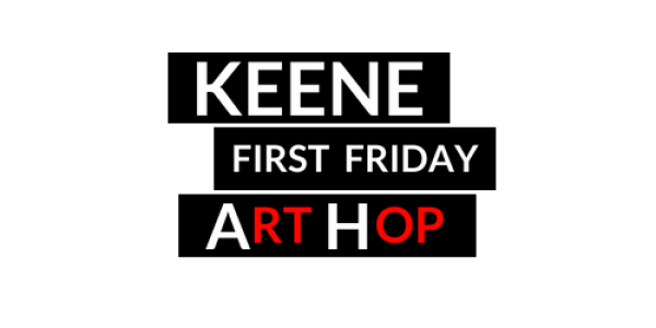 Keene First Friday Art Hop